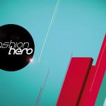 Fashion Hero: Gelungener Mix aus Castingshow und Teleshopping