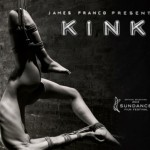 "Trailer: James Francos ""Kink"""